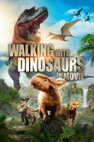 Walking with Dinosaurs 3D movie poster (2013) picture MOV_9f507bcb