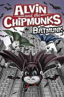 Alvin and the Chipmunks Batmunk movie poster (2012) picture MOV_9f5c4b04