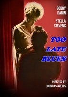 Too Late Blues movie poster (1961) picture MOV_9fd8bf3d