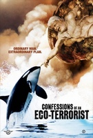 Confessions of an Eco-Terrorist movie poster (2010) picture MOV_a012e0da