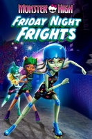 Monster High: Friday Night Frights movie poster (2013) picture MOV_a026b885