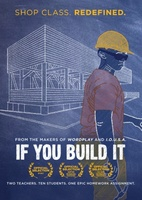 If You Build It movie poster (2013) picture MOV_a03c0caf