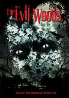 The Evil Woods movie poster (2007) picture MOV_a0494631