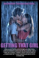 Getting That Girl movie poster (2011) picture MOV_a0600199