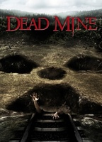 Dead Mine movie poster (2012) picture MOV_a062192f