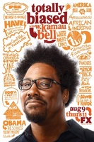 Totally Biased with W. Kamau Bell movie poster (2012) picture MOV_a06e30d9