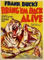 Bring 'Em Back Alive movie poster (1932) picture MOV_a08e6eec