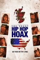 The Great Hip Hop Hoax movie poster (2013) picture MOV_a0eb1cd1