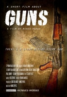 A Short Film About Guns movie poster (2012) picture MOV_a1053768