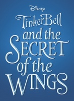 Tinker Bell: Secret of the Wings movie poster (2012) picture MOV_a154f430