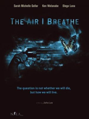 The Air I Breathe movie poster (2007) poster MOV_a16e1d70
