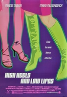 High Heels and Low Lifes movie poster (2001) picture MOV_a16e9043