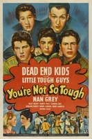 You're Not So Tough movie poster (1940) picture MOV_a179c7f7