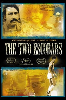 The Two Escobars movie poster (2010) poster MOV_a1a2a4d9