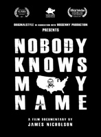 Nobody Knows My Name movie poster (2011) picture MOV_a1b32727