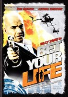 Bet Your Life movie poster (2004) picture MOV_a200b125