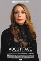 About Face: Supermodels Then and Now movie poster (2012) picture MOV_a2057ccb