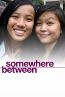Somewhere Between movie poster (2011) picture MOV_a216ea5a