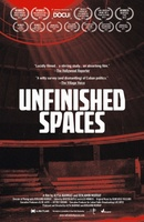 Unfinished Spaces movie poster (2011) picture MOV_a280d017