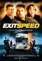 Exit Speed movie poster (2008) picture MOV_a2a4ef1b
