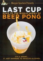 Last Cup: The Road to the World Series of Beer Pong movie poster (2008) picture MOV_a2bb2d60