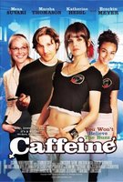 Caffeine movie poster (2006) picture MOV_a306dfb1