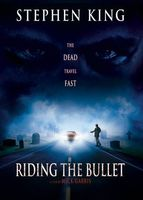 Riding The Bullet movie poster (2004) picture MOV_a33d3a7b