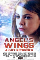 Angel's Wings: A Gift Returned movie poster (2013) picture MOV_a35c1a71