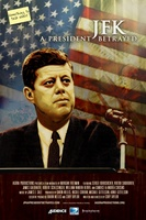 JFK: A President Betrayed movie poster (2013) picture MOV_a3d8e966