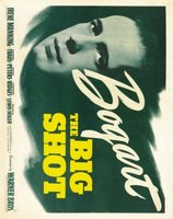 The Big Shot movie poster (1942) picture MOV_a3e6ade3