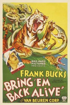 Bring 'Em Back Alive movie poster (1932) poster MOV_a416a7b0