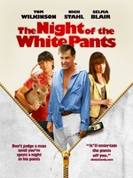 The Night of the White Pants movie poster (2006) picture MOV_a418aa55