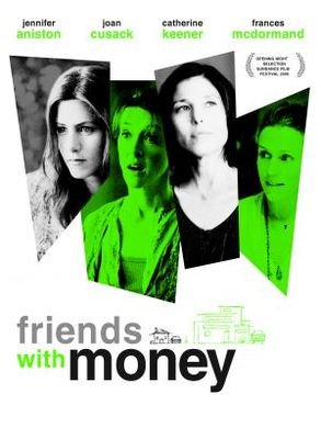 Friends with Money movie poster (2006) poster MOV_a459128b