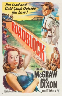 Roadblock movie poster (1951) poster MOV_a47fc76c