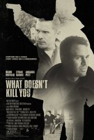 What Doesn't Kill You movie poster (2008) picture MOV_a4d4dfcb
