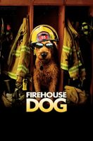 Firehouse Dog movie poster (2007) picture MOV_a5109e69
