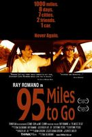 95 Miles to Go movie poster (2004) picture MOV_a5195662