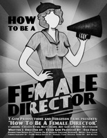 How to Be a Female Director movie poster (2012) picture MOV_a5277a55