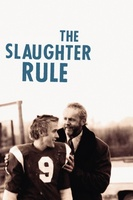 The Slaughter Rule movie poster (2002) picture MOV_a561bc2d