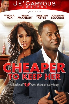 Cheaper to Keep Her movie poster (2011) poster MOV_a60104e1
