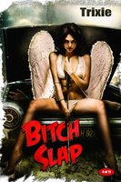 Bitch Slap movie poster (2009) picture MOV_a67b0fd6