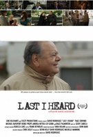 Last I Heard movie poster (2013) picture MOV_a68a71f1