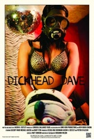 Dickhead Dave movie poster (2013) picture MOV_a6fad65c