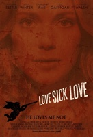Love Sick Love movie poster (2012) picture MOV_a74c25b7