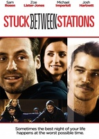 Stuck Between Stations movie poster (2011) picture MOV_a75efa43