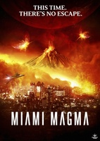 Miami Magma movie poster (2011) picture MOV_a7a7508e