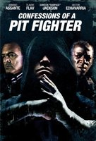 Confessions of a Pit Fighter movie poster (2005) picture MOV_a7ba0dce