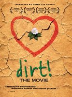 Dirt! The Movie movie poster (2009) picture MOV_a7ed9f8d