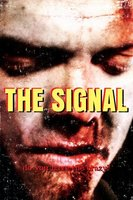 The Signal movie poster (2007) picture MOV_a81755c9