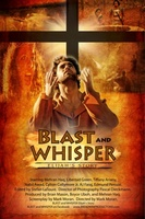 Blast and Whisper movie poster (2010) picture MOV_a89e12c1